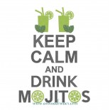 Keep Calm & Drink Mojitos