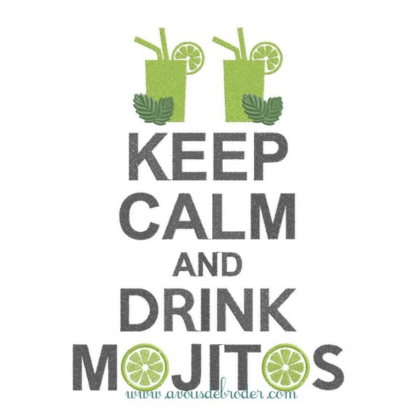 Keep Calm & Drink Mojitos