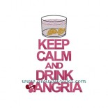 Keep Calm & Drink Sangria