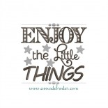 Enjoy the little things #1