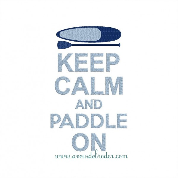 Keep Calm & Paddle On