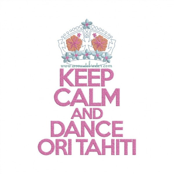 Keep Calm & Dance Ori Tahiti